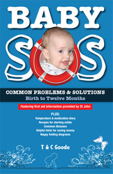 Baby SOS - Common problems and solutions birth to 12 months